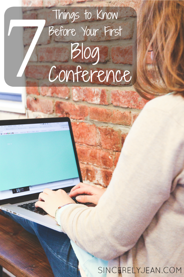 Seven Things to Know Before Your First Blog Conference| www.sincerelyjean.com