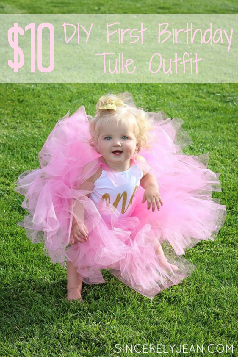 10 Diy Girl First Birthday Tulle Outfit Sincerely Jean