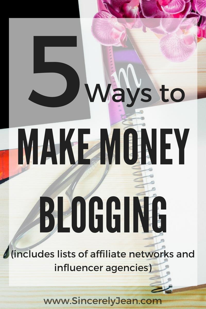 5 Ways to Make Money Blogging | www.SincerelyJean.com